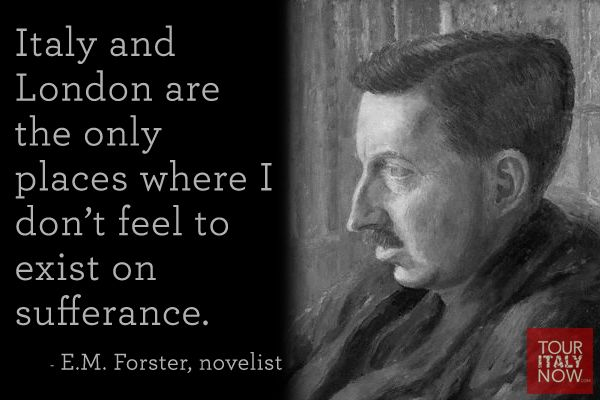 Italy Quote EM Forster English Novelist