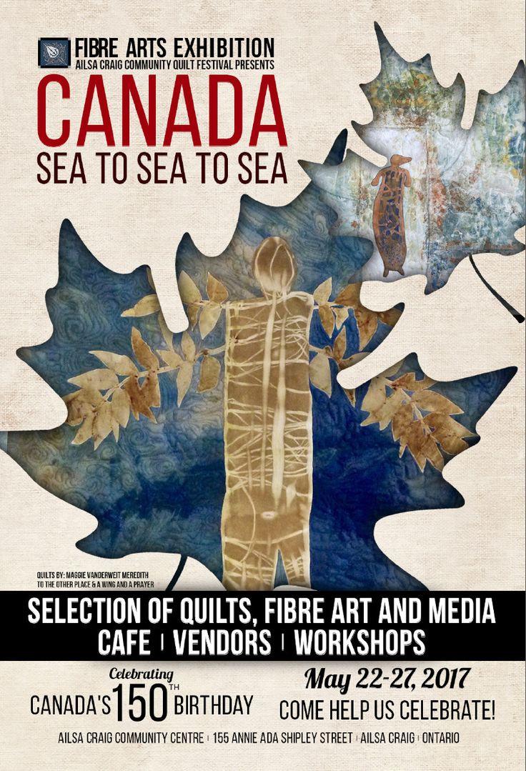 Canada - Sea to Sea to Sea - May 22-27,2017.  Ailsa Craig Community Quilt Festival.  Ailsa Craig Community Centre, 155 Annie Ada Shipley St., Ailsa Craig, ON