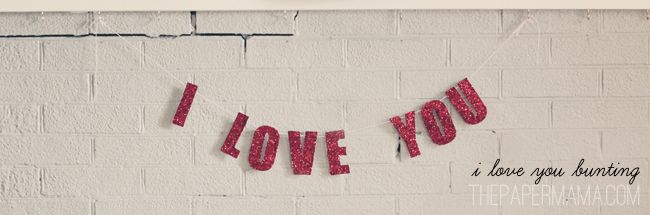"""""""I Love You"""" Bunting"""