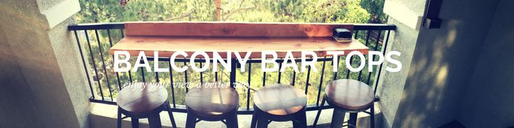 17 best ideas about balcony bar on pinterest balcony for Balcony bar top