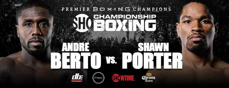 FOLLOW AND SHARE Andre Berto vs. Shawn Porter Media Workout Quotes & Photos  Former World Champions Meet in Welterweight World Title Eliminator That Headlines a Premier Boxing Champions Event, Saturday, April 22 from Barclays Center in Brooklyn & Live on SHOWTIME  Click HERE for Photos from Amanda Westcott/SHOWTIME  Click HERE for Photos …