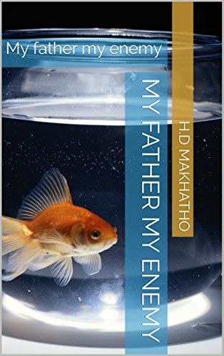 My father my enemy: My father my enemy by H.D Makhatho http://www.amazon.com/dp/B01CQ8C83U/ref=cm_sw_r_pi_dp_jkK9wb04TNFXM