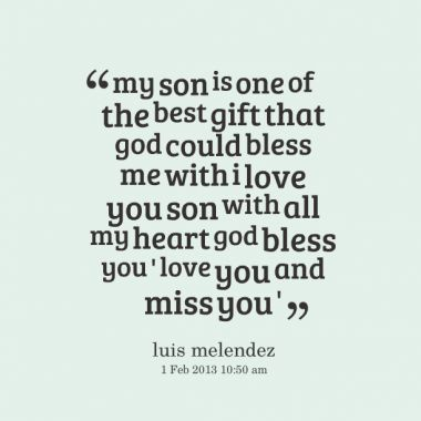Best 25+ Love My Son Quotes Ideas On Pinterest | I Love My Son, Love For Son  Quotes And My Son Quotes
