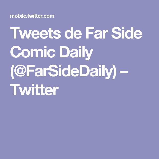 Tweets de Far Side Comic Daily (@FarSideDaily) – Twitter
