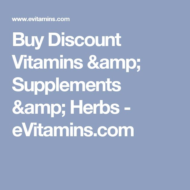 Buy Discount Vitamins & Supplements & Herbs - eVitamins.com