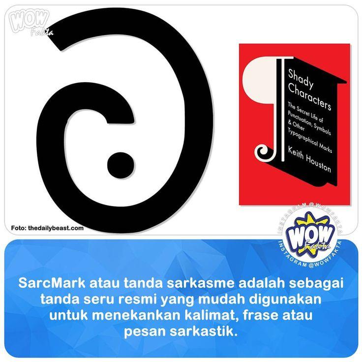 """13.4k Likes, 37 Comments - 🔵 FAKTA FAKTANYA INDONESIA WOW (@wowfakta) on Instagram: """"SarcMark (singkatan dari """"sarcasm mark"""" atau tanda sarkasme) ditemukan dan dipatenkan oleh Paul…"""""""