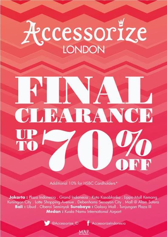 Final Clearance Sale is on Accessorize Indonesia - all that glitters is now 70% off! Use your #MAPGiftVoucher