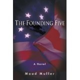 The Founding Five (Paperback)By Maud Muller
