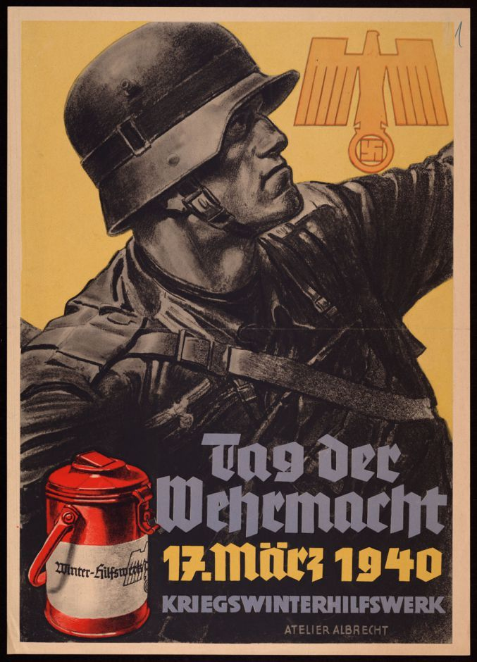 """""""War is only a cowardly escape from the problems of peace."""" (Thomas Mann) Art: Poster for German WW2 """"Day of the Wehrmacht"""" Infantry"""