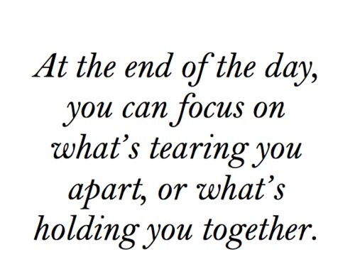 Focus on what is holding us together