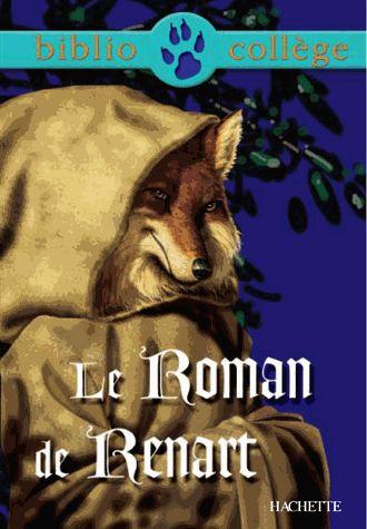 Le roman de Renart - Hachette - Bibliocollège