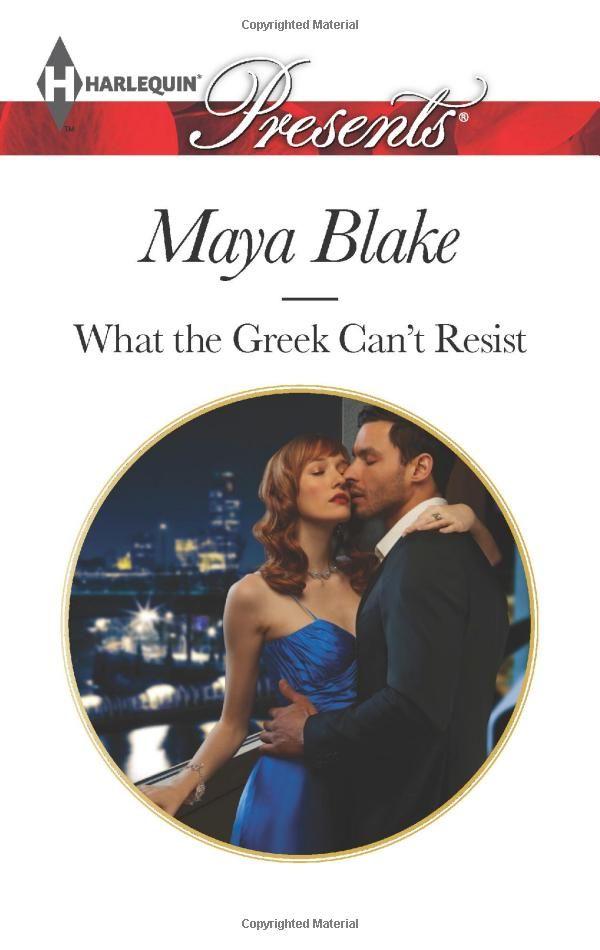 What the Greek Can't Resist (Harlequin Presents\The Untamable Greeks): Maya Blake: 9780373132522: Amazon.com: Books