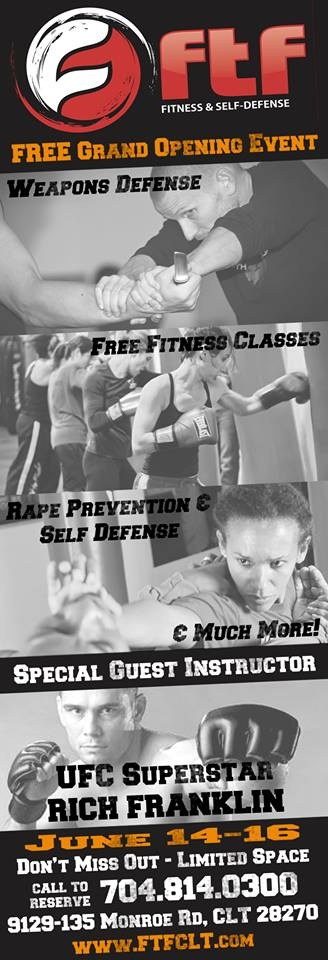 FTF Charlotte Grand Opening event! Free Fitness Classes + UFC Rich Franklin + Free Self Defense Workshops = an event you don't want to miss. #CLT #charlotte #ftfcharlotte