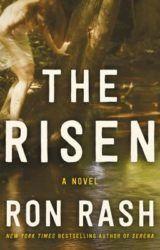 The Risen | a novel by Ron Rash