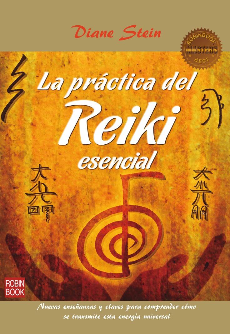 La continuación del bestseller internacional  REIKI ESENCIAL.  Por la autora del bestseller REIKI ESENCIAL DIANE STEIN