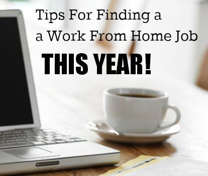 Tips For Finding a Work From Home Job This Year