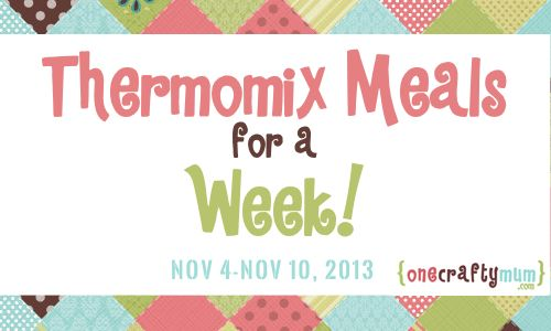 This Week's Thermomix Meal Plan – Nov 4-10, 2013
