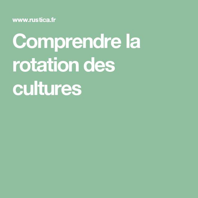 Comprendre la rotation des cultures