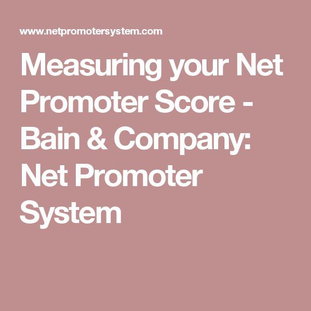 Measuring your Net Promoter Score - Bain & Company: Net Promoter System