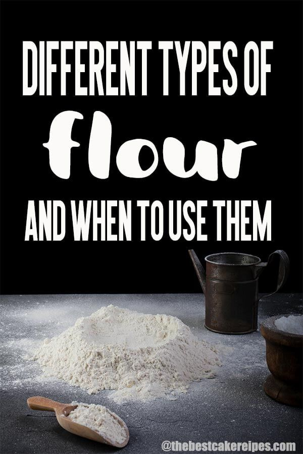 Different Types of Flour: When To Use Them and What To Use Them For
