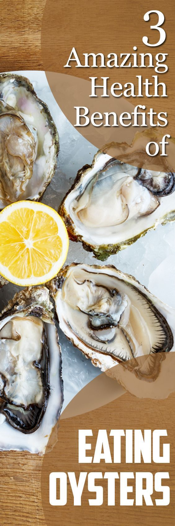 3 Amazing Health Benefits of Eating Oysters