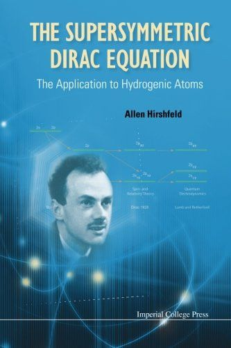 Supersymmetric Dirac Equation, The: The Application To Hydrogenic Atoms