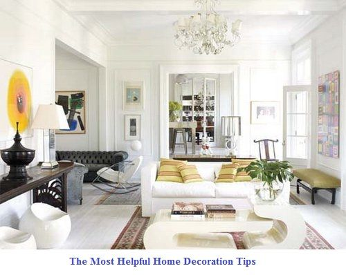 The Most Helpful Home Decoration Tips