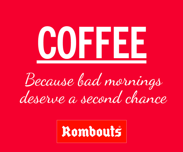 COFFEE: Because bad mornings deserve a second chance