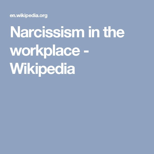 Narcissism in the workplace - Wikipedia