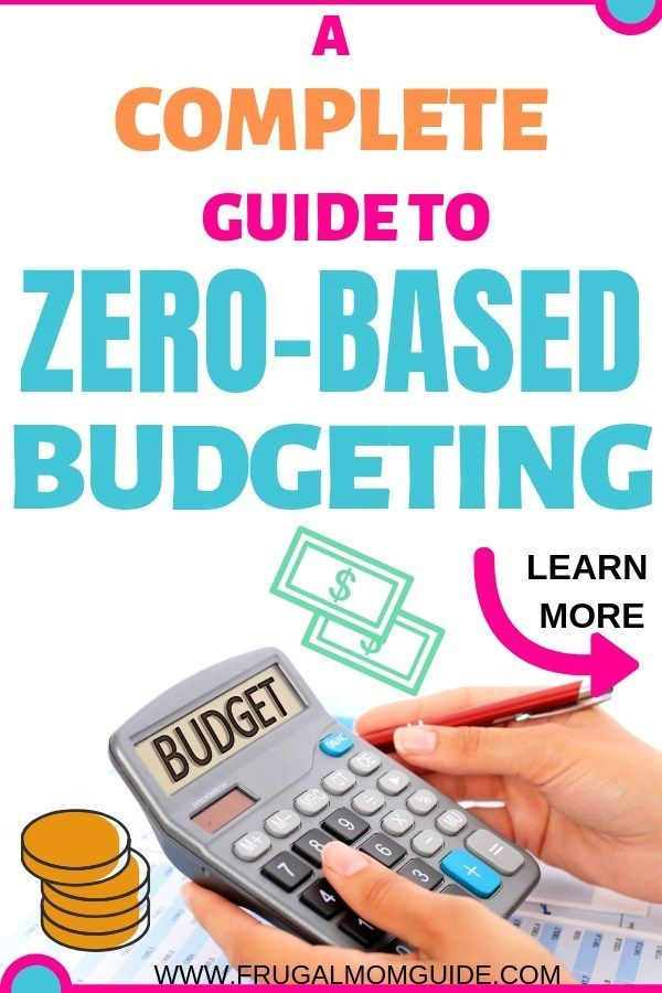 A Complete Guide To Zero Based Budgeting Budget Tips Pinterest