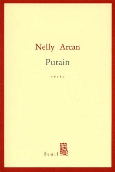 putain nelly arcan