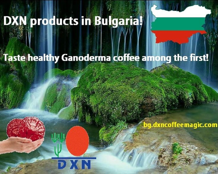 Bulgaria and Healthy Coffee Business with DXN