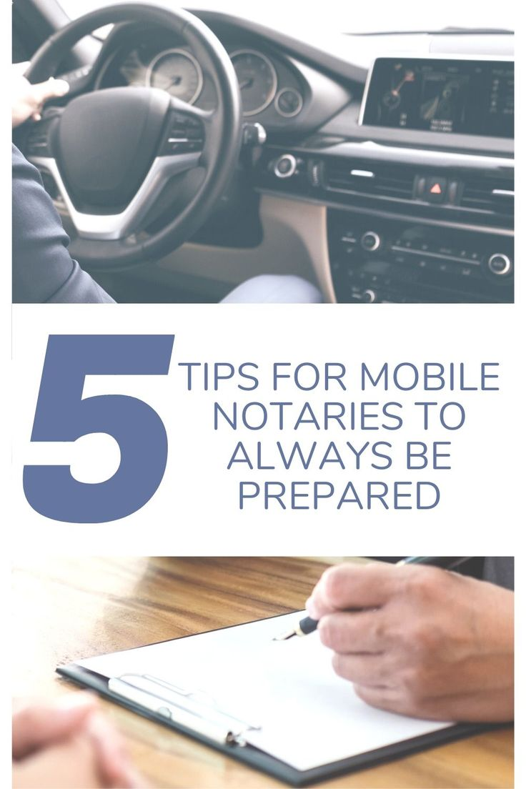 5 Tips For Mobile Notaries To Always Be Prepared Mobile