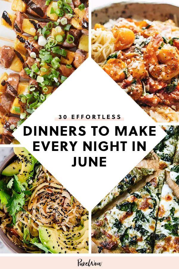 30 mühelose Abendessen jeden Abend im Juni #purewow #easy #food #summer # …   – Foooooood