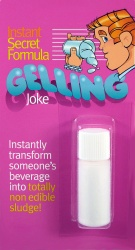 GELLING JOKE........ The ultimate party joke that instantly transform someone's drink into totally non-edible sludge in a matter of seconds. Crazy party fun!