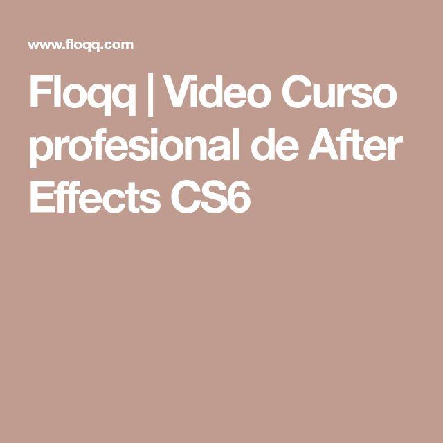 Floqq | Video Curso profesional de After Effects CS6