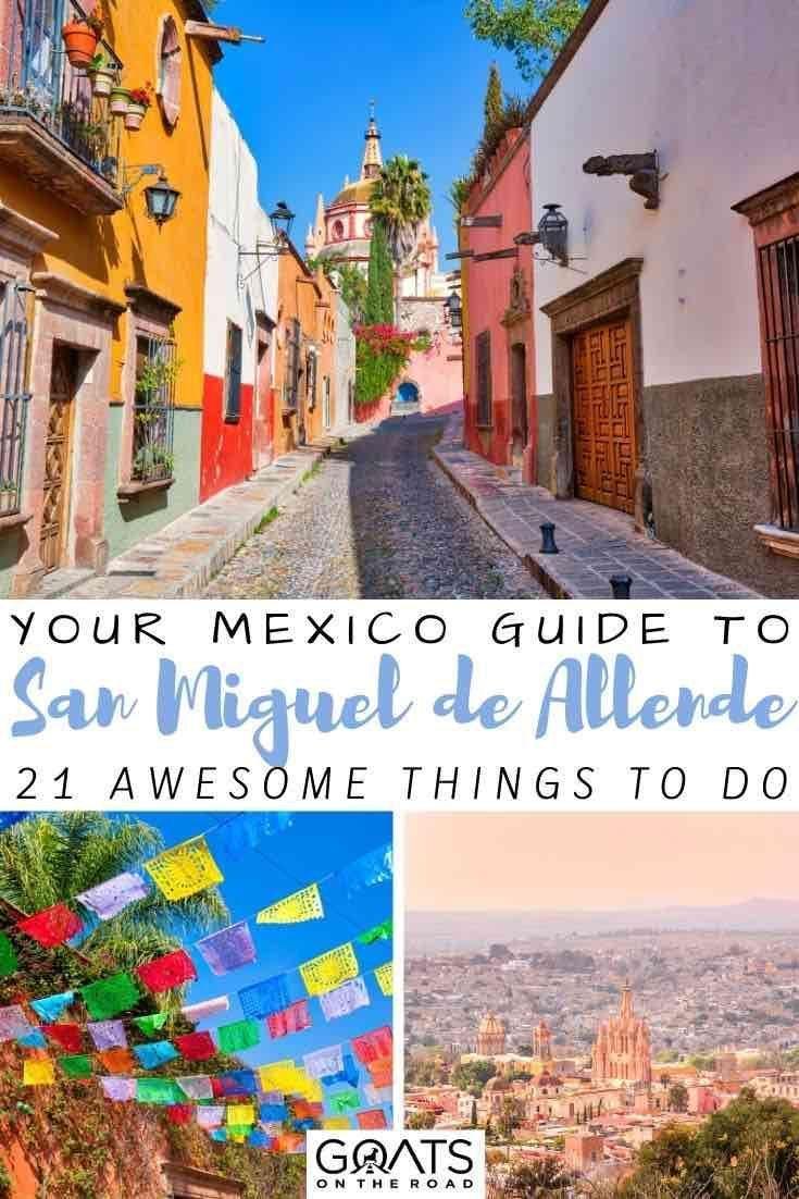How Do You Get To San Miguel De Allende