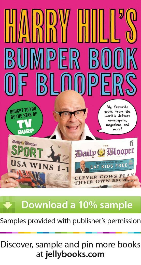 'Harry Hill's Bumper Book of Bloopers' by Harry Hill - Download a free ebook sample and give it a try! Don't forget to share it, too.