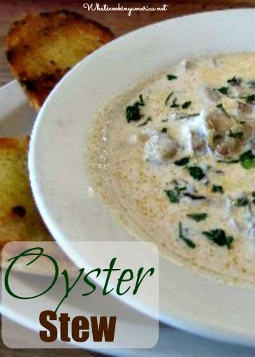 Oyster Stew Recipe  |  whatscookingamerica.net  #oyster #stew #christmas