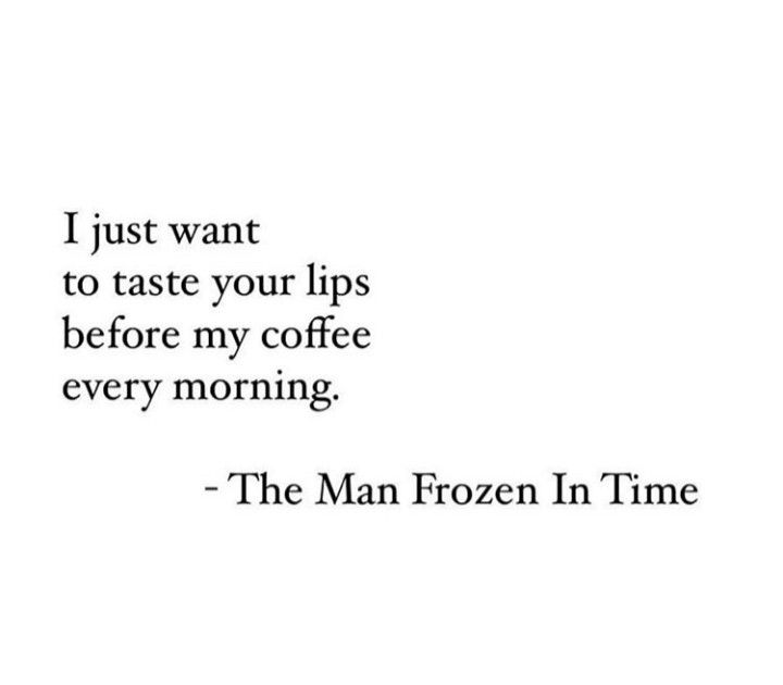 Themanfrozenintime Quotes Words Thoughts Poetry Poem Taste