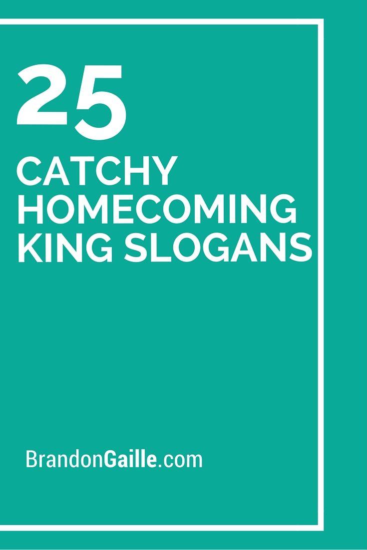 25 Catchy Homecoming King Slogans