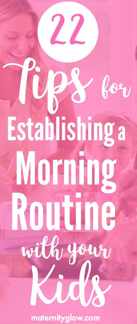 Are you struggling to get the kids up and moving every day? These 22 tips show you have to establish the perfect morning routine with your kids each day!