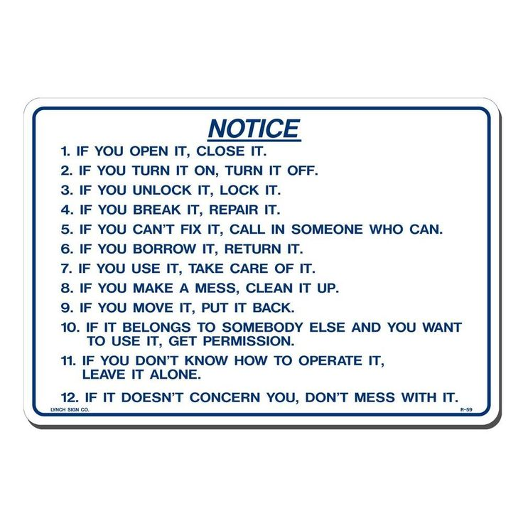 14 in. x 10 in. Blue on White Plastic Do's and Don'ts If You Open It Close It, White With Blue Lettering