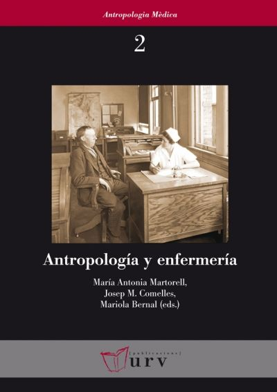 Antropología y enfermería #anthropology #medecine #academic #book #research #bookcover #URV #university