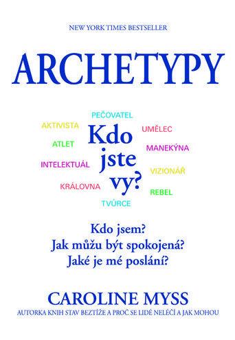 Archetypy (Caroline Myss,Petr Sumcov)