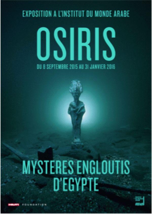 Osiris : mystères engloutis d'Égypte à l'Institut du monde arabe : Affiche.