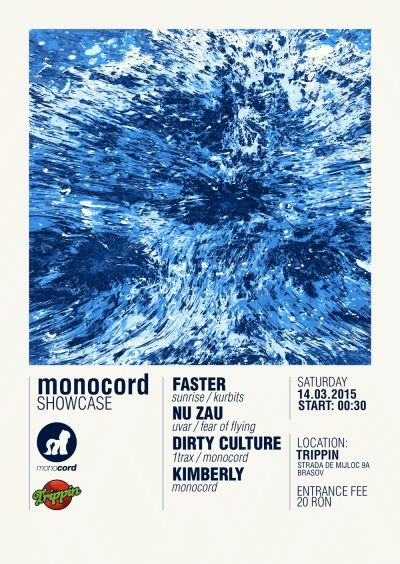 Monocord Showcase with Faster / Nu Zau / Dirty Culture / Kimberly @ Trippin Party