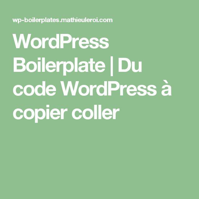 WordPress Boilerplate   Du code WordPress à copier coller