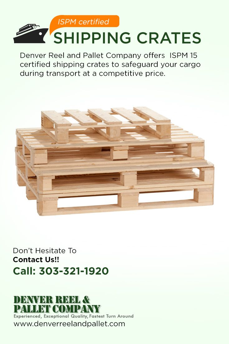 Denver Reel and Pallet Company offers #ISPM_15_certified_shipping_crates to safeguard your cargo during transport at a competitive price.