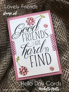 Michelle Mills - Independent Stampin' Up! Demonstrator Australia. FB: Hello Day Cards. Good Friends are hard to find card using Lovely Friends stamp set and Basics Pack 1 Washi. All items are Stampin' Up!®    #eatsleepstamprepeat #gogetstamped  #stampinup #stamping #team #makeacardsendacard  #worldhelloday #hello #helloday #hellodaycards  #washi #friends #goodfriendsarehardtofind #lovelyfriends #friendship #special